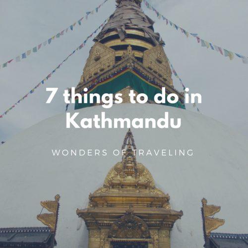 7 things to do in Kathmandu