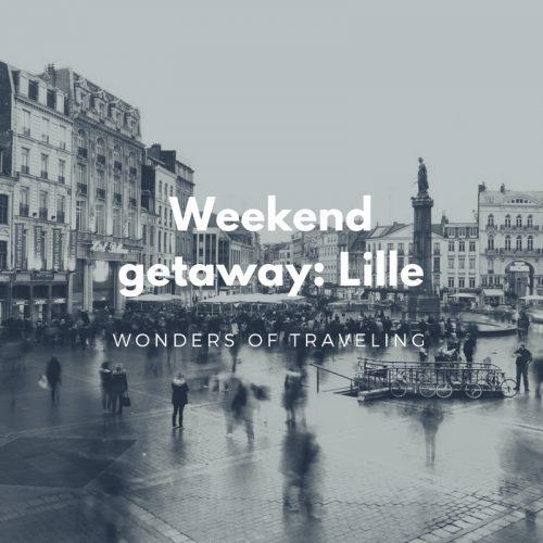 Weekend getaway_ Lille