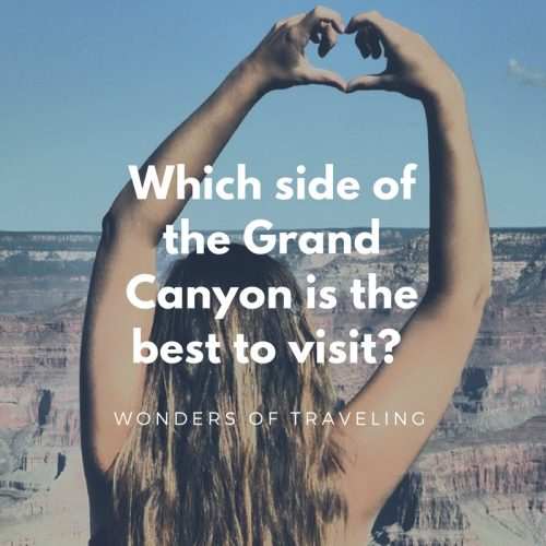 Which side of the Grand Canyon is the best to visit
