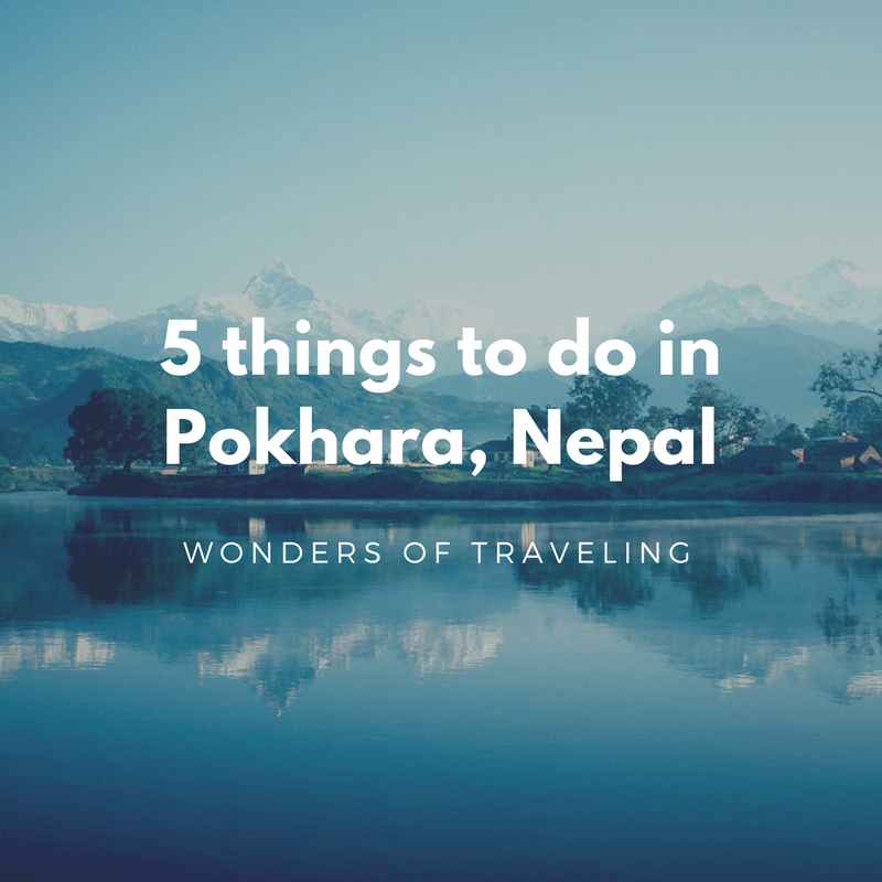 5 things to do in Pokhara Nepal