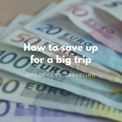 Save up for a big trip