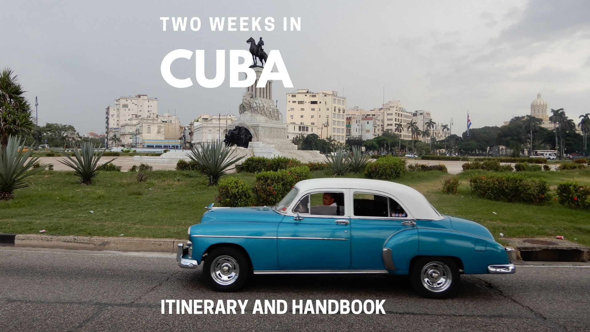 Two Weeks in Cuba Itinerary