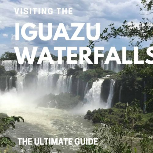 visiting-the-iguazu-waterfalls-the-ultimate-guide